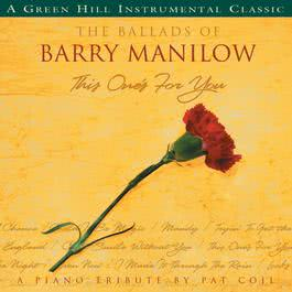 The Ballads Of Barry Manilow 2008 Pat Coil