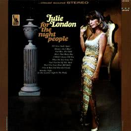 For the Night People 2012 Julie London