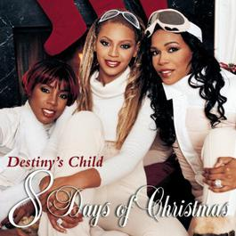 8 Days Of Christmas 2005 Destiny's Child