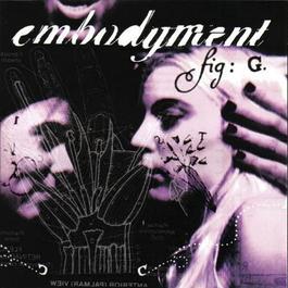 Embrace The Eternal 1998 Embodyment