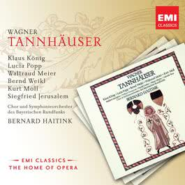 Wagner: Tannhäuser 2010 Bernard Haitink