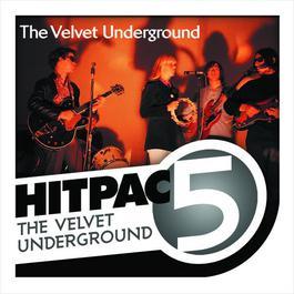 The Velvet Underground Hit Pac - 5 Series 2009 Velvet Underground