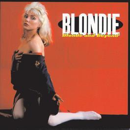 Blonde And Beyond 2006 Blondie