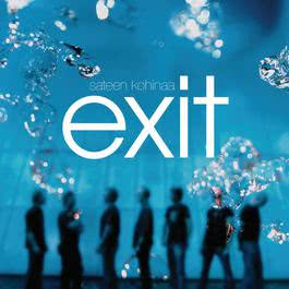 Sateen kohinaa 2009 Exit