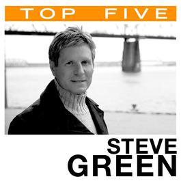 Top 5: Hits 2006 Steve Green