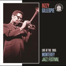 Live At The 1965 Monterey Jazz Festival 2007 Dizzy Gillespie Sextet