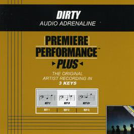 Premiere Performance Plus: Dirty 2009 Audio Adrenaline