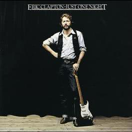 Just One Night 1999 Eric Clapton