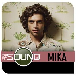 This Is The Sound Of...MIKA 2010 Mika