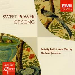 Sweet Power Of Song & On Wings Of A Song 2000 Felicity Lott