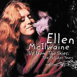 Up From The Skies: The Polydor Years 1998 Ellen McIlwaine