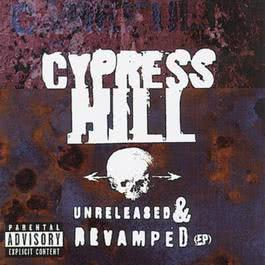 UNRELEASED & REVAMPED(EP) 1996 Cypress Hill