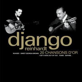 20 Chansons D'or 2006 Django Reinhardt