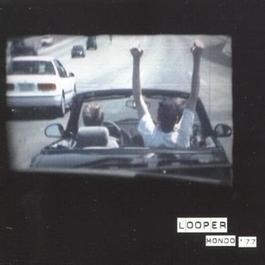 Mondo 77 2009 Looper