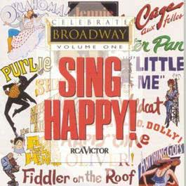 Celebrate Broadway, Vol. 1: Sing Happy! 1994 Various Artists