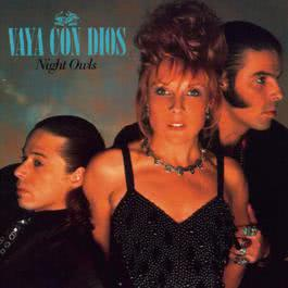 Night Owls 1994 Vaya Con Dios