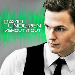 Shout it Out 2012 David Lindgren