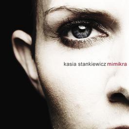 Mimikra 2006 Kasia Stankiewicz