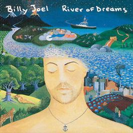 RIVER OF DREAMS 1998 Billy Joel