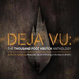 Deja Vu: The TFK Anthology 2009 Thousand Foot Krutch