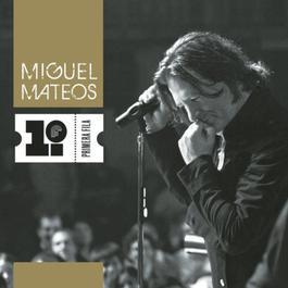 Primera Fila 2011 Miguel Mateos