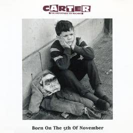 Born On The 5th November 2007 Carter The Unstoppable Sex Machine