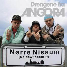 Nørre Nissum No Dowt about it 2008 Drengene Fra Angora