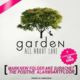 อัลบั้ม Garden All About Love