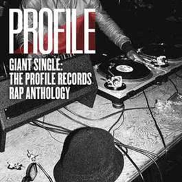 Giant Single: Profile Records Rap Anthology 2012 Various Artists