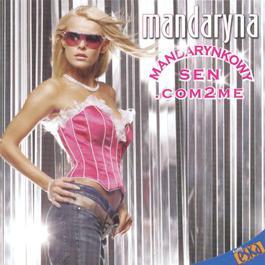 Mandarynkowy Sen.com2me 2005 Mandaryna