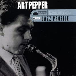 Jazz Profile: Art Pepper 2009 Art Pepper