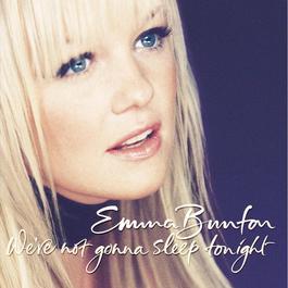 We're Not Gonna Sleep Tonight 2003 Emma Bunton