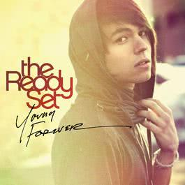 Young Forever 2013 The Ready Set