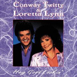 Hey Good Lookin' 1988 Loretta Lynn