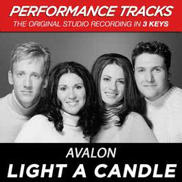 Light A Candle (Performance Tracks) - EP 2009 Avalon