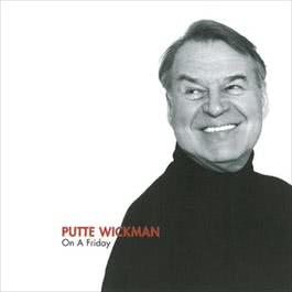 On A Friday 1995 Putte Wickman