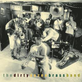 This is Jazz 30: The Dirty Dozen Brass Band 1997 The Dirty Dozen Brass Band