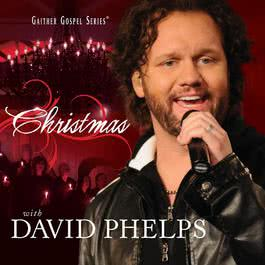 Christmas With David Phelps 2010 David Phelps