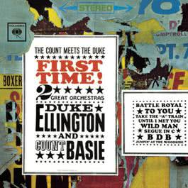 First Time! The Count Meets the Duke 1961 Duke Ellington & His Orchestra