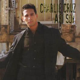 Asi Soy 2010 Charlie Cruz