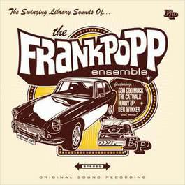 The Swinging Library Sounds Of... 2005 Frank Popp Ensemble