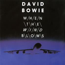 When The Wind Blows digital E.P. 2007 David Bowie