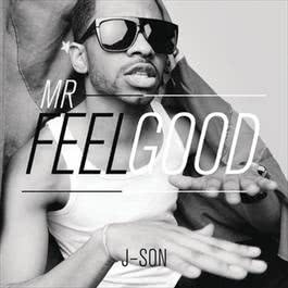 Mr. Feelgood 2012 J-Son