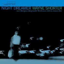 Night Dreamer 2005 Wayne Shorter