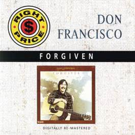 Forgiven 2010 Don Francisco