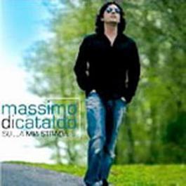 Sulla Mia Strada 2005 Massimo di Cataldo
