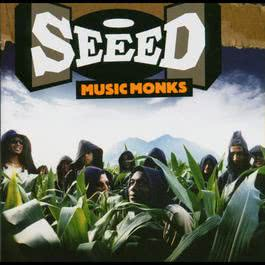 Music Monks (The See(e)dy Monks) - International Version (Single Version) 2003 Seeed