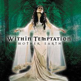 Mother Earth 2003 Within Temptation