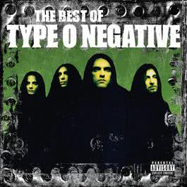 The Best Of Type O Negative 2007 Type O Negative