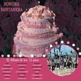 El Album De Los 15 Anos 2011 Sonora Santanera